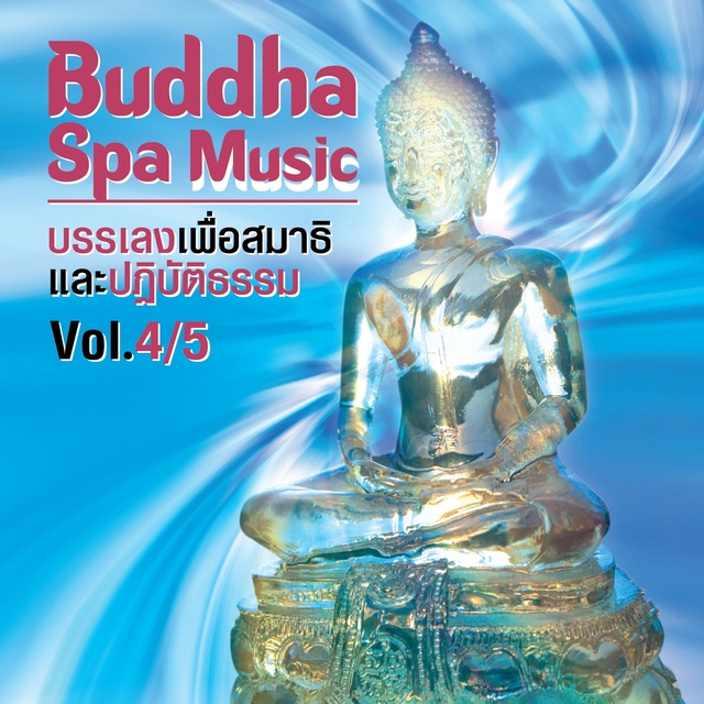 Buddha Spa Music, Vol. 4/5