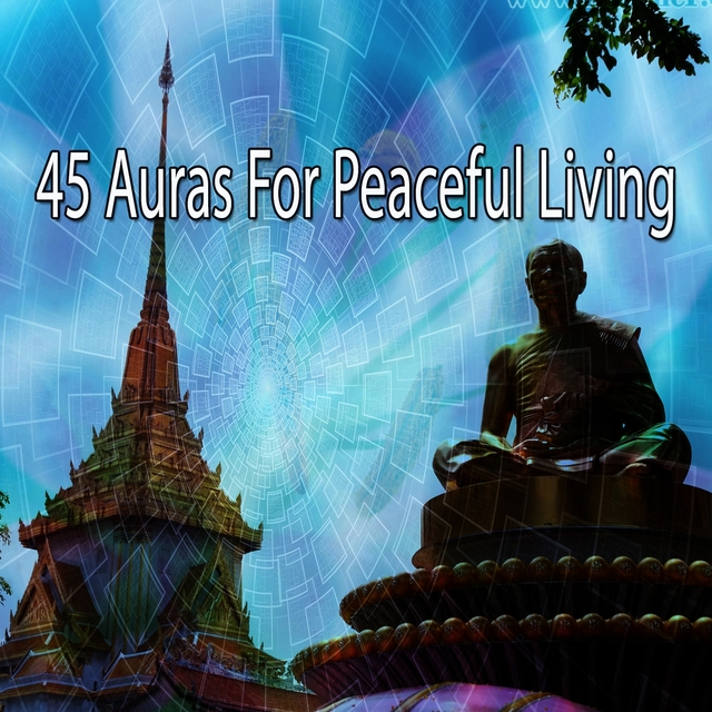 45 Auras for Peaceful Living