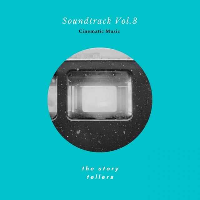 Cinematic Music - Soundtrack Vol. 3