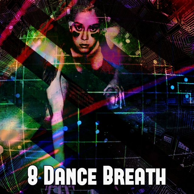 8 Dance Breath