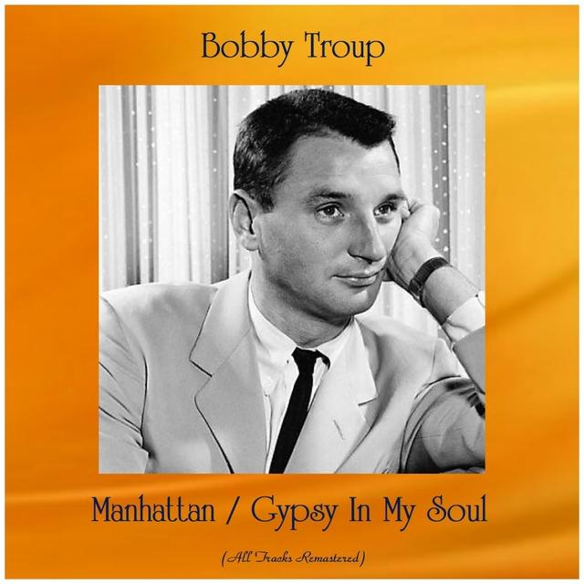 Manhattan / Gypsy In My Soul
