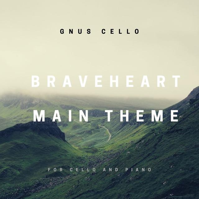 Braveheart Main Theme