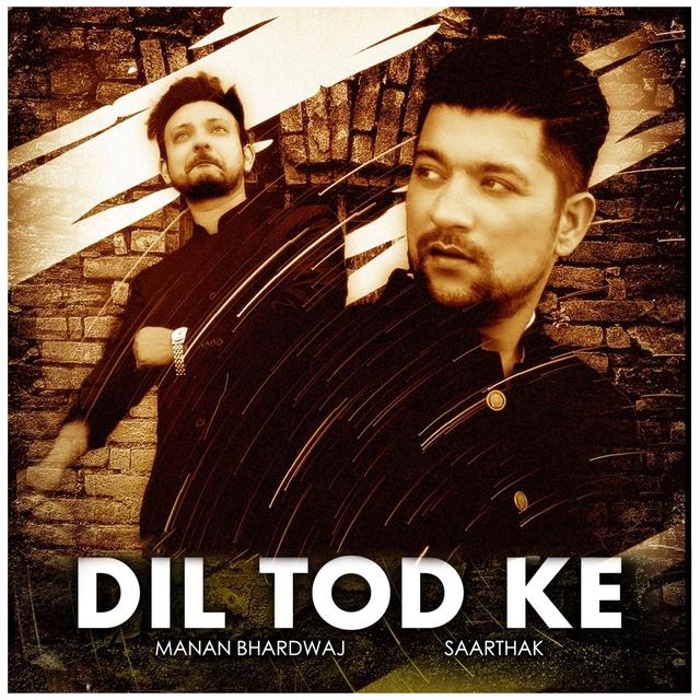 Dil Tod Ke