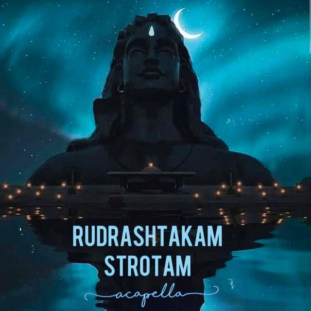 Rudrashtakam Strotam Acapella