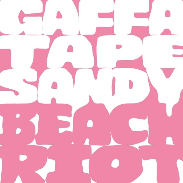 Gaffa Tape Sandy & Beach Riot Tour Mix Tape