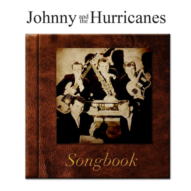 The Johnny And The Hurricanes Songbook