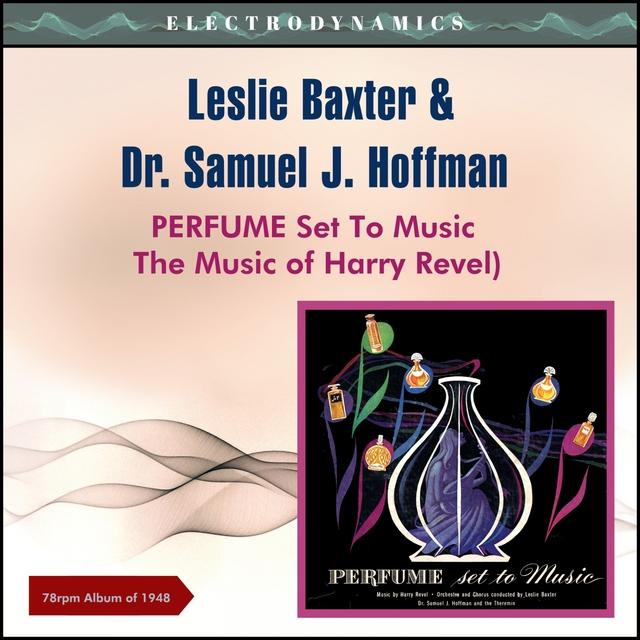 Perfume Set to Music (The Music of Harry Revel)