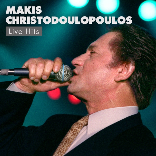 Makis Hristodoulopoulos Live Hits