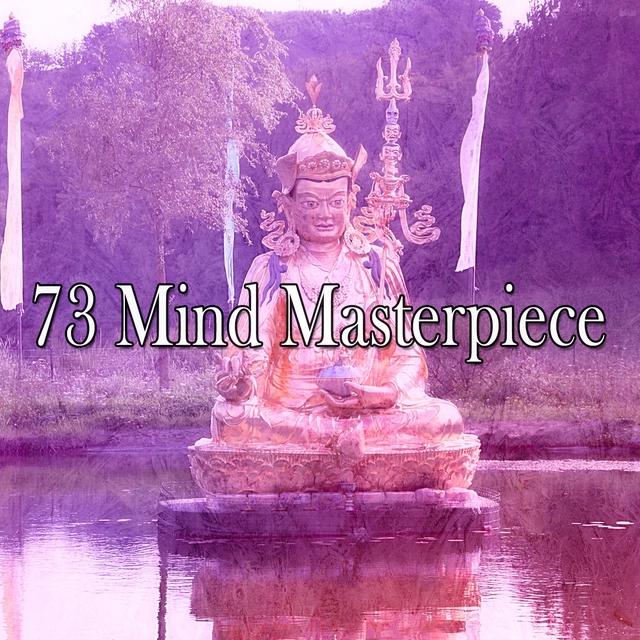 73 Mind Masterpiece