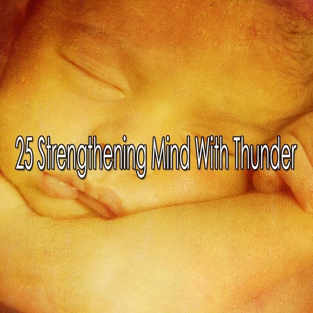 25 Strengthening Mind with Thunder