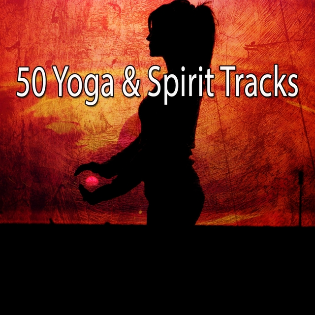 50 Yoga & Spirit Tracks