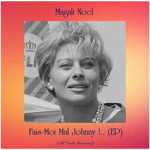 Couverture de Fais-Moi Mal Johnny !.. (EP)