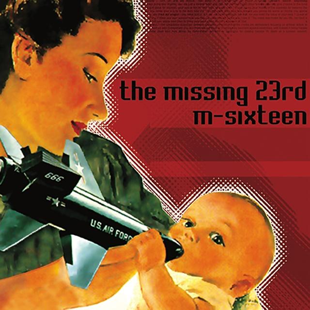Couverture de The Missing 23rd / M-Sixteen