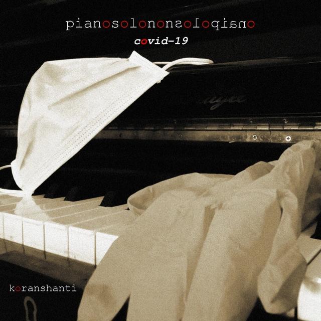 Pianosolononsolopiano Covid-19