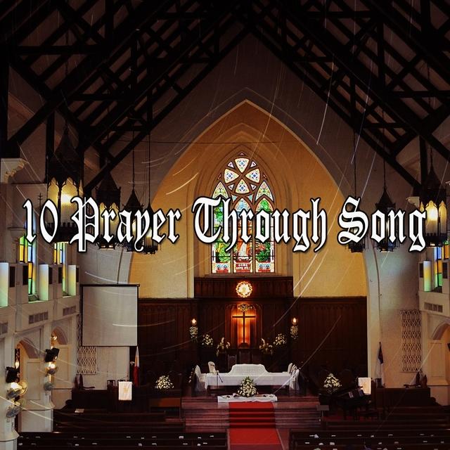 10 Prayer Through Song
