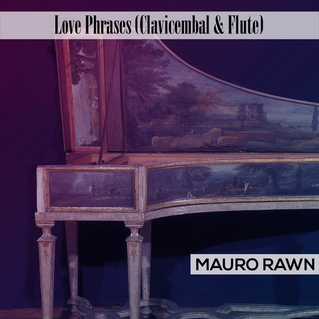 Love Phrases - Clavicembal & Flute