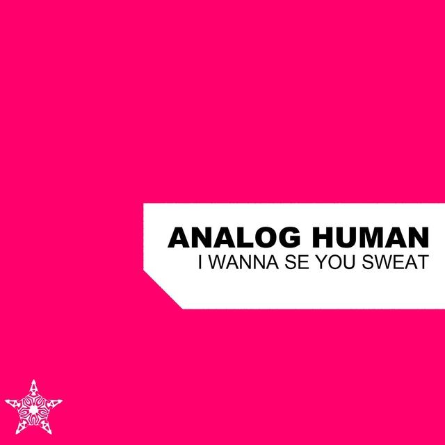 I Wanna See You Sweat