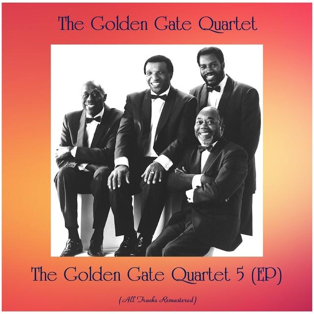 The Golden Gate Quartet 5 (EP)