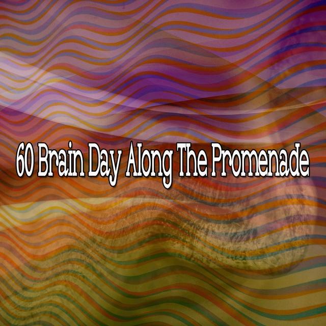 60 Brain Day Along the Promenade