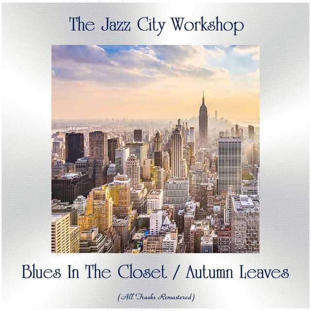 Blues In The Closet / Autumn Leaves