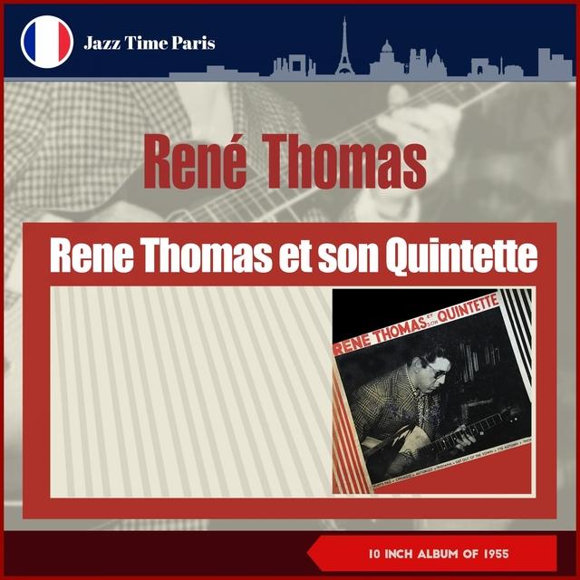 René Thomas Et Son Quintet