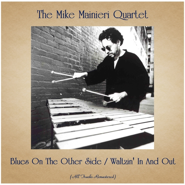 Blues On The Other Side / Waltzin' In And Out