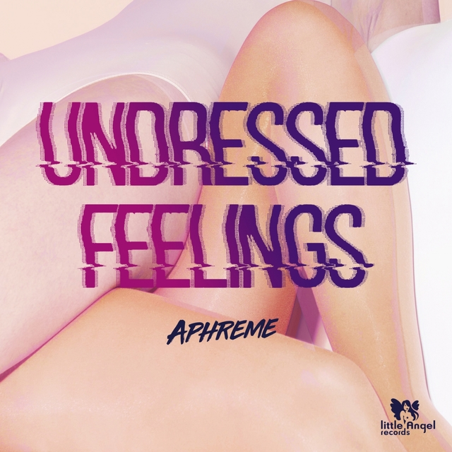 Undressed Feelings