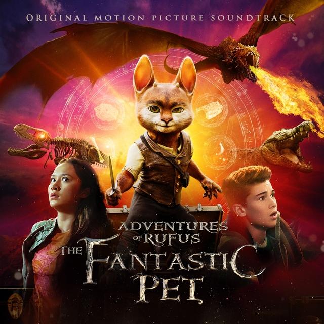 Adventure of Rufus: The Fantastic Pet