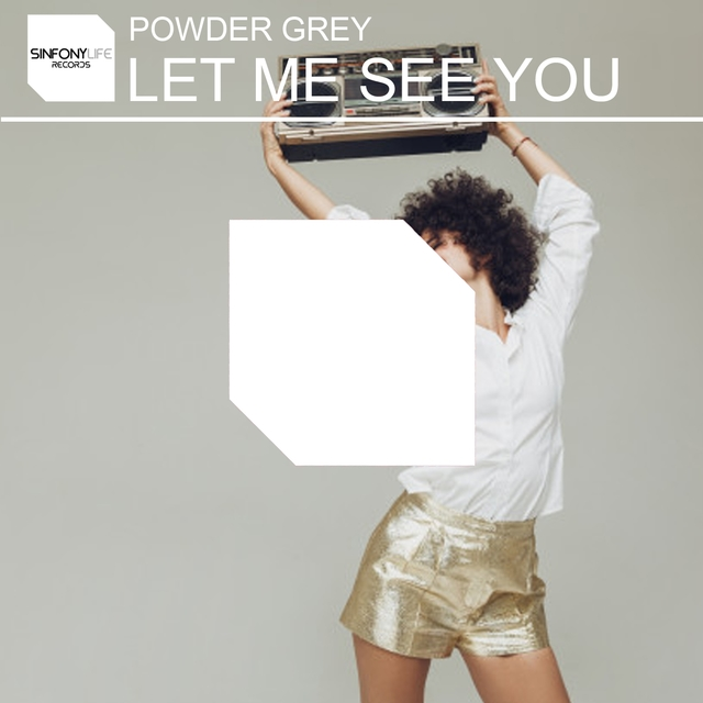 Let Me See You