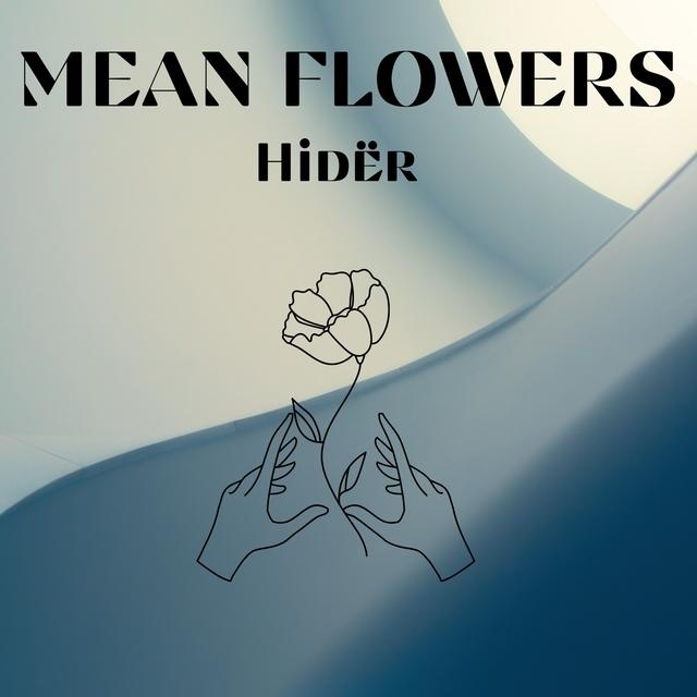 Mean Flowers