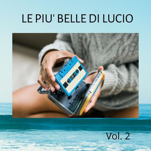 Le più belle di Lucio - Volume 2