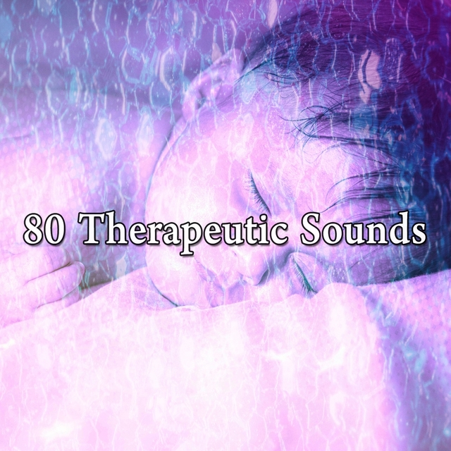 80 Therapeutic Sounds