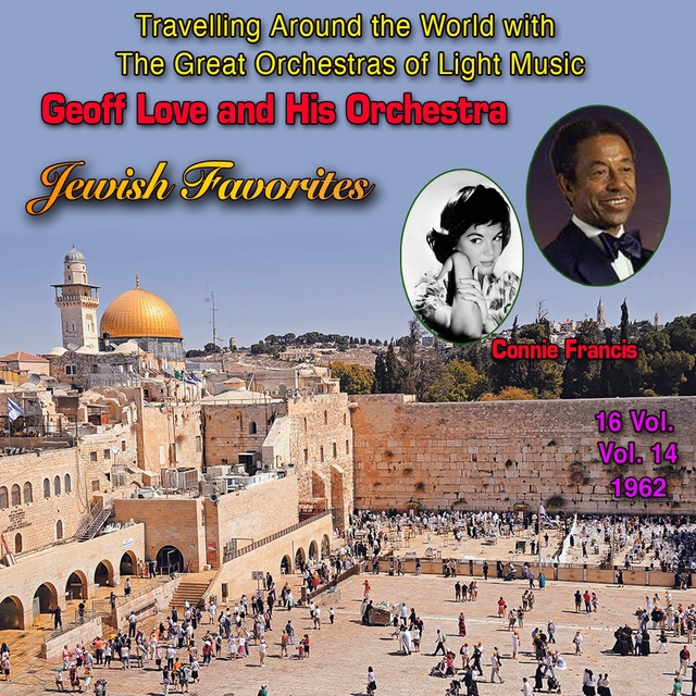 """Couverture de Travelling Around The World With The Great Orchestras Of Light Music - Vol. 14 : Geoff Love """"Jewish Favorite"""""""