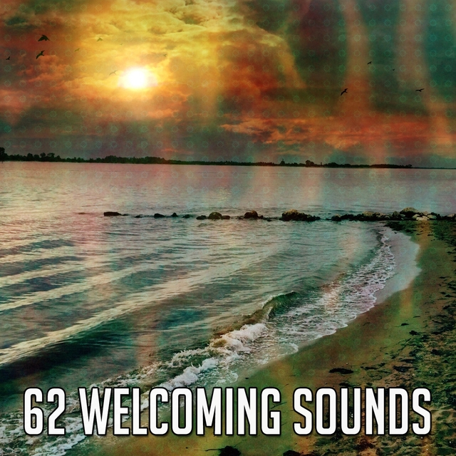 62 Welcoming Sounds