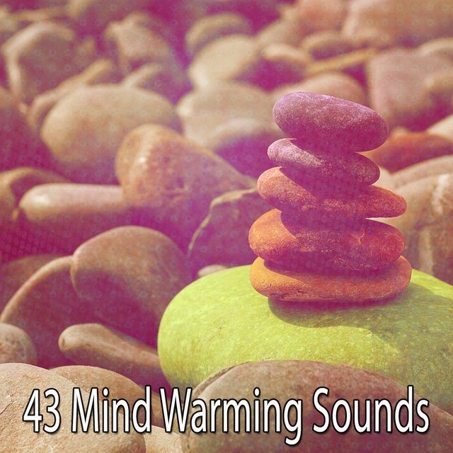 43 Mind Warming Sounds