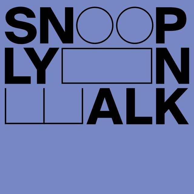 Snoop Lyon Walk