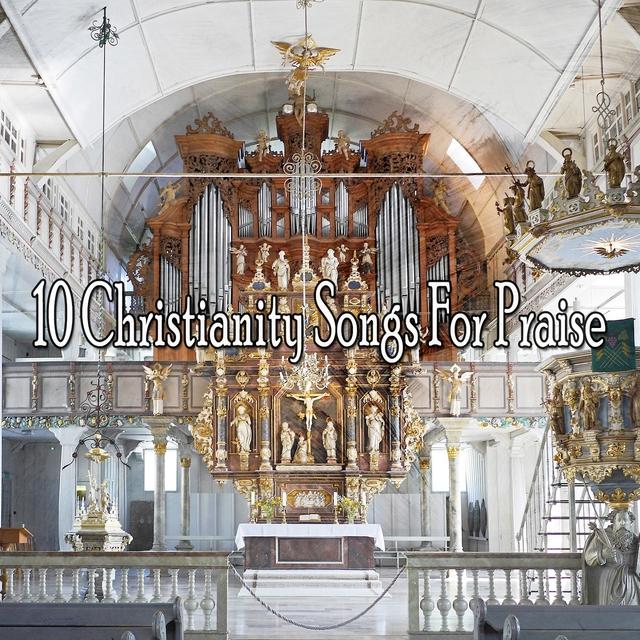 10 Christianity Songs for Praise