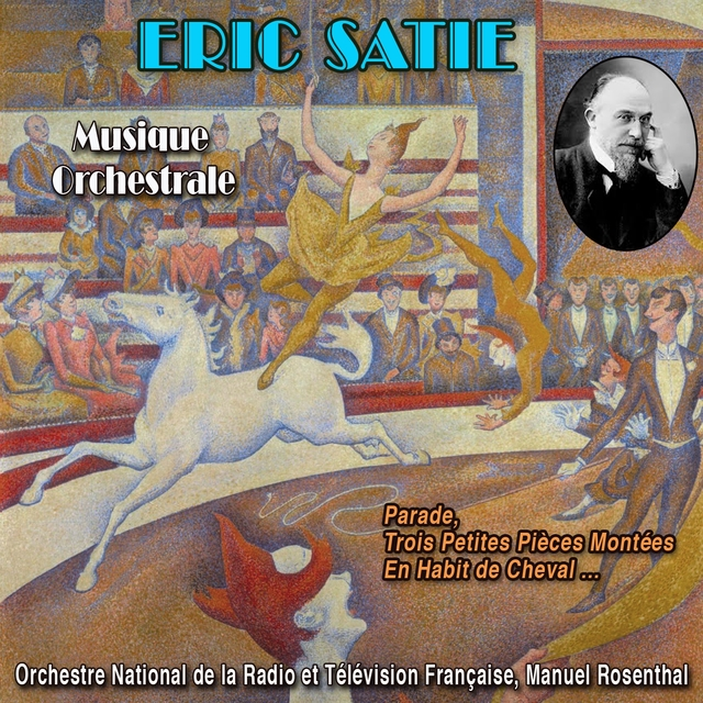 The Orchestral Music of Eric Satie