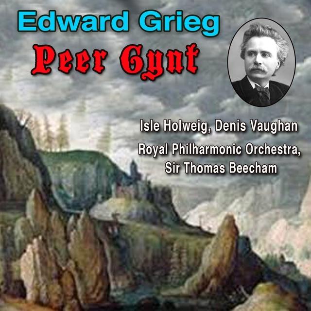 Edward Grieg: Peer Gynt