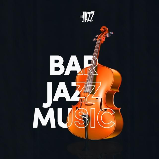 Bar Jazz Music