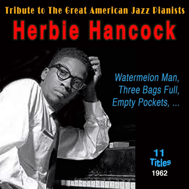 Tribute to the Great American Jazz Pianists - Herbie Hancock