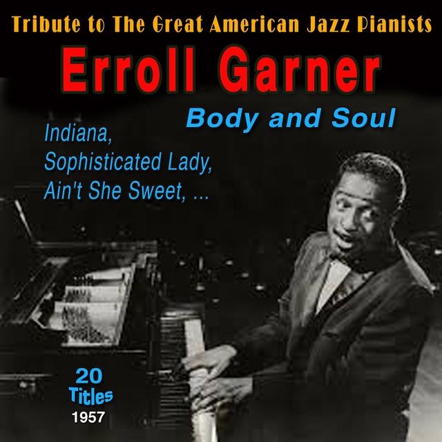 Errol Garner - Body and Soul