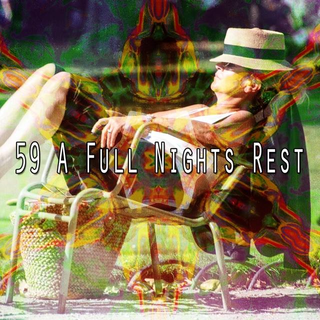 59 A Full Nights Rest