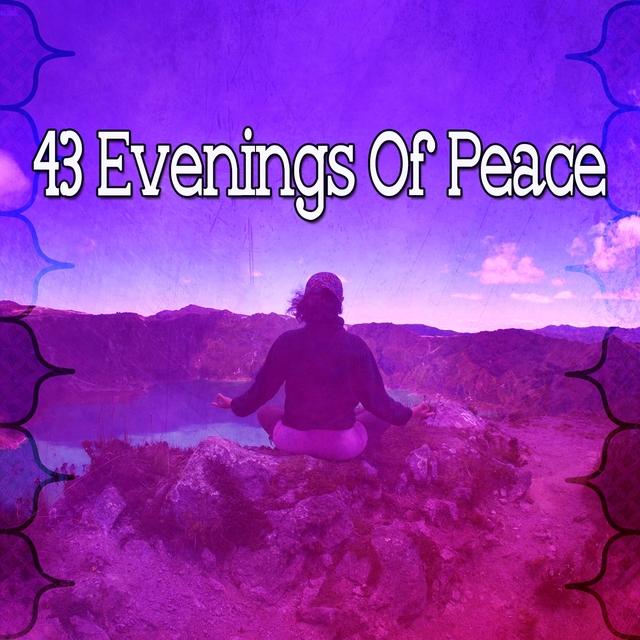 43 Evenings of Peace
