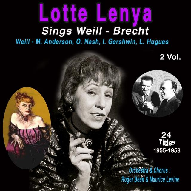 Lotte Lenya - Sings Weill-Brecht