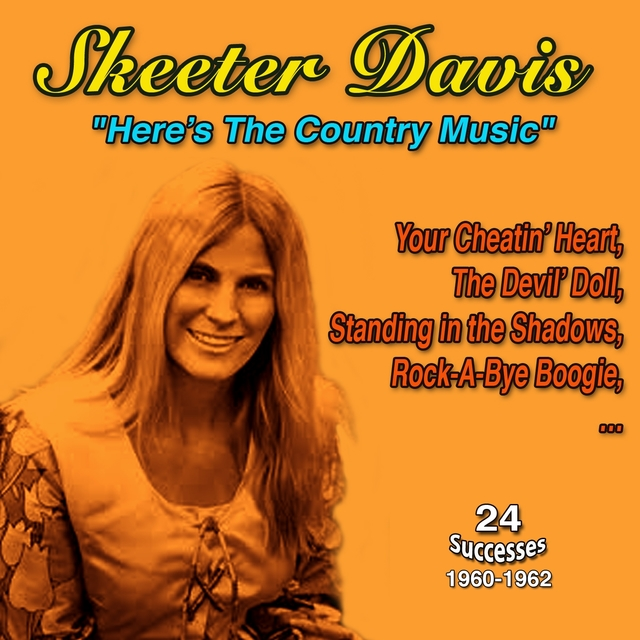 Skeeter Davis Here's the Country Music 1960-1962