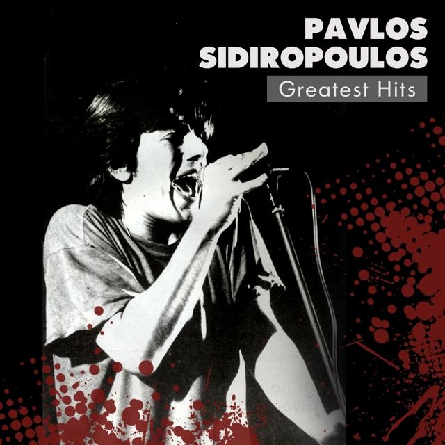 Pavlos Sidiropoulos Greatest Hits