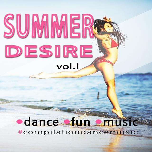 SUMMER DESIRE Vol.1 (dance fun music - compilationdancemusic )