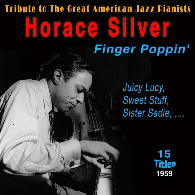 Horace Silver - Finger Poppin'