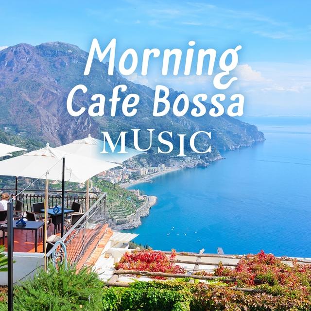 Morning Cafe Bossa Music